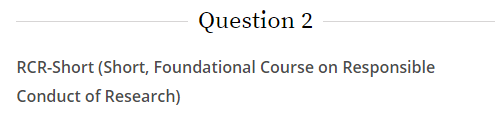 Question 2 on the CITI site is displayed highlighting that for incoming graduate students must take the RCR short course