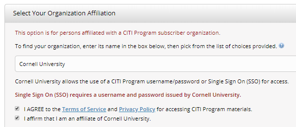 Picture showing how to select your organization affiliation. Select Cornell university and click the two check boxes at the bottom.